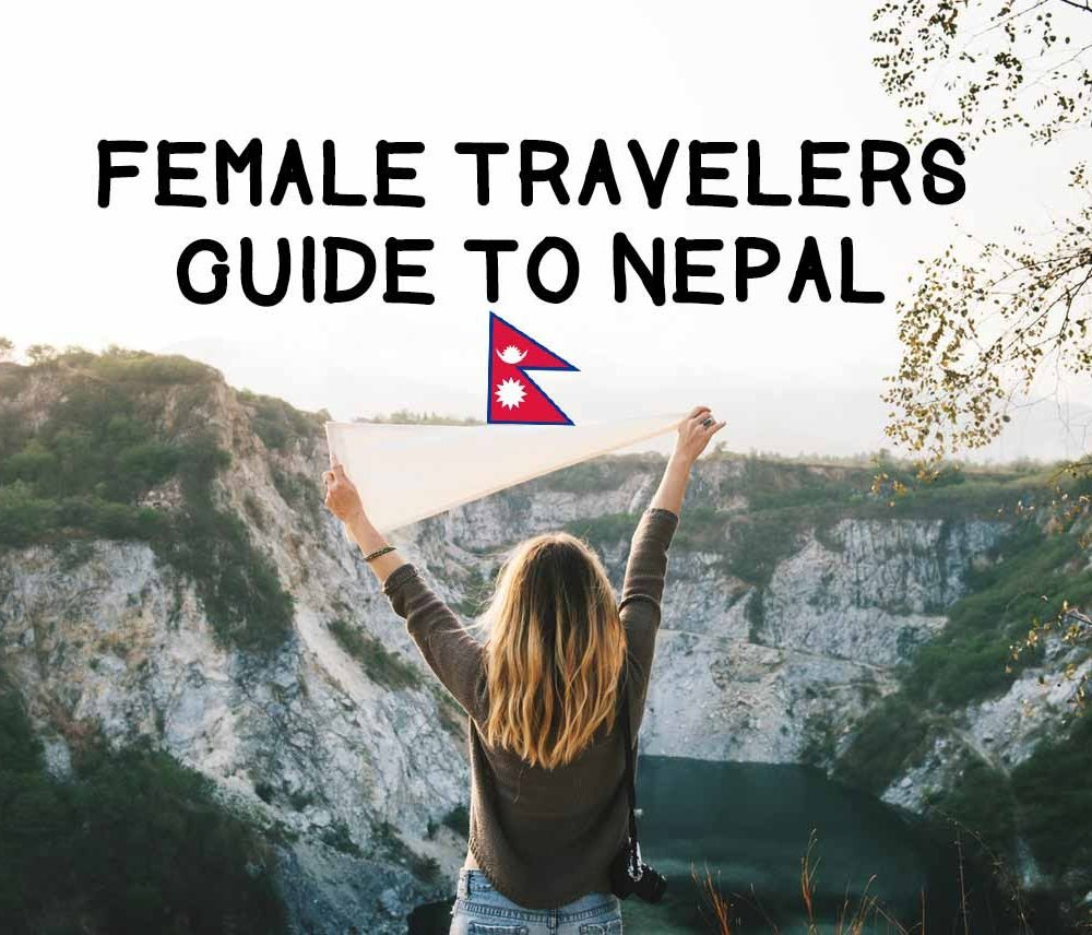 A Guide for Female Travelers to Nepal