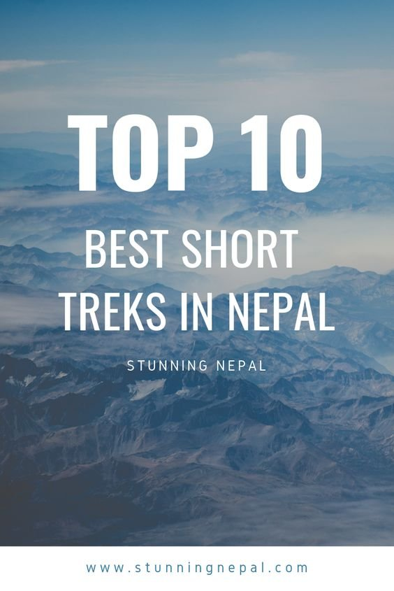 Top 10 Popular Short Treks in Nepal Pinterest