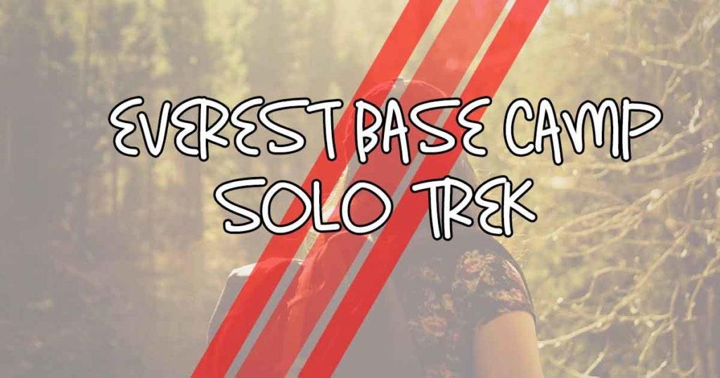 Everest Base Camp Solo Trek