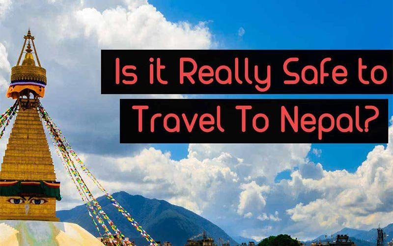Is it Safe to Visit Nepal