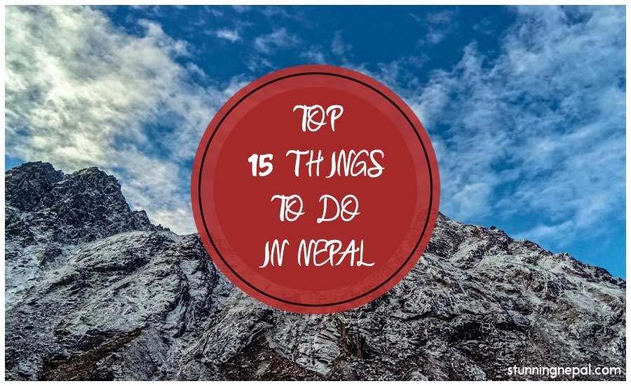 Top 15 Things to Do in Nepal